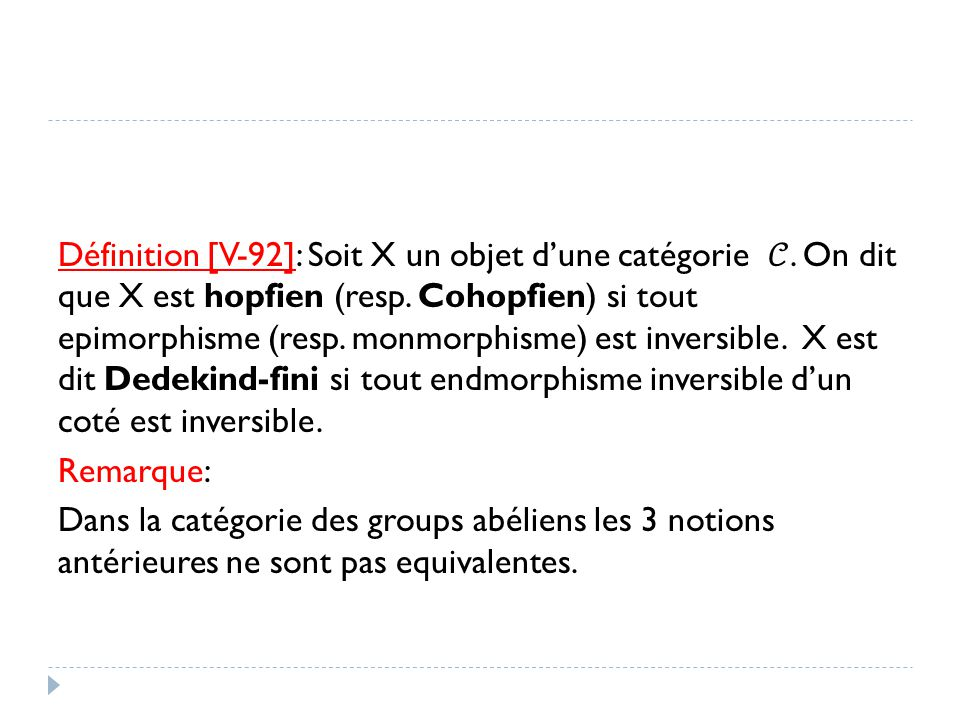 Définition [V-92]: Soit X un objet d'une catégorie 𝒞